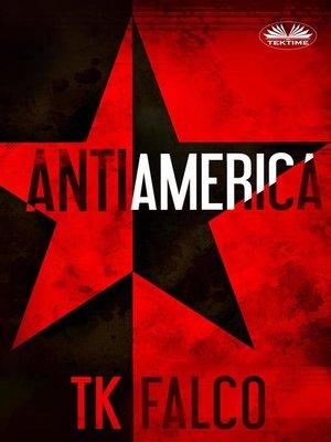 cover image of Antiamerica