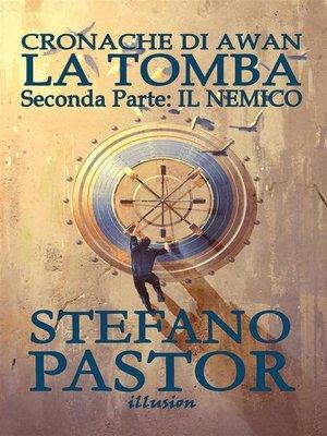 cover image of La tomba. 2--Il Nemico