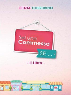 cover image of Sei Una Commessa se...