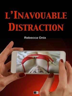 cover image of L'inavouable distraction