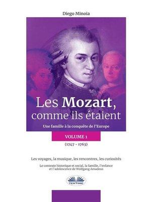 cover image of Les Mozart, Comme Ils Étaient (Volume 1)