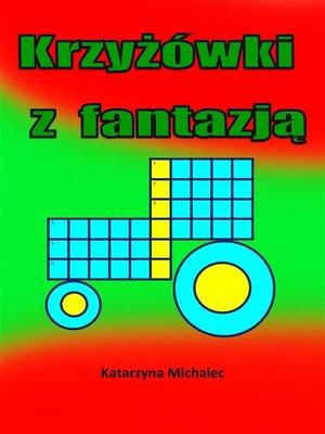 cover image of Krzyżówki z fantazją