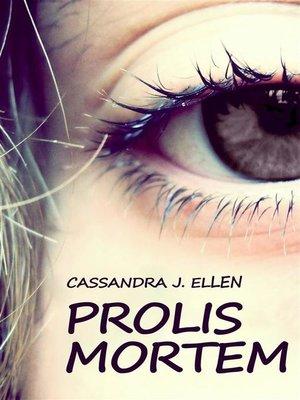 cover image of Prolis mortem