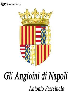 cover image of Gli Angioini di Napoli