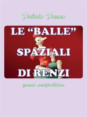 cover image of Le balle spaziali di Renzi