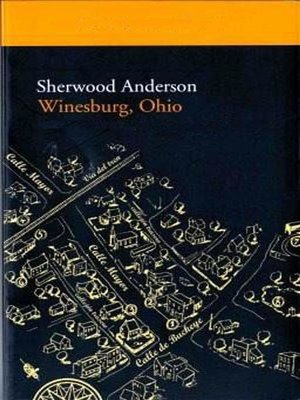 george willard in winesburg ohio by sherwood anderson Departure, concerning george willard, page 1: read winesburg, ohio, by author sherwood anderson page by page, now free, online.