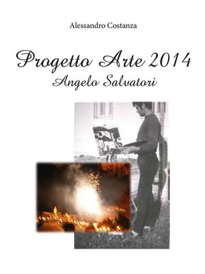 cover image of Progetto Arte 2014 – Angelo Salvatori