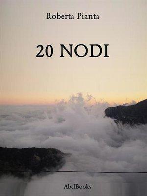 cover image of 20 Nodi