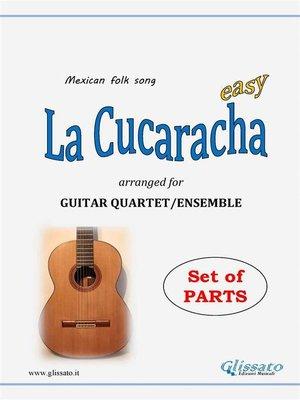 cover image of La Cucaracha--Guitar Quartet set of parts