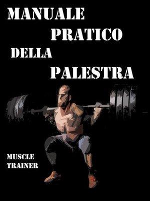 cover image of Manuale Pratico della Palestra