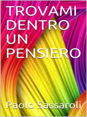 cover image of Trovami dentro un pensiero