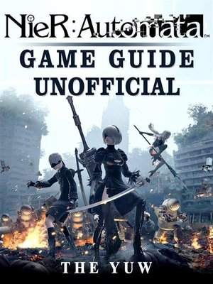 cover image of Nier Automata Game Guide Unofficial