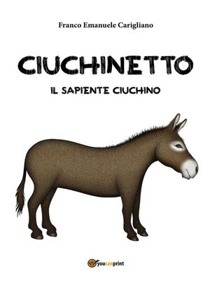 cover image of Ciuchinetto Il Sapiente Ciuchino