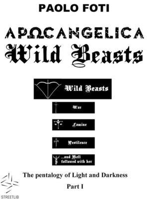 cover image of APOCANGELICA Wild Beasts