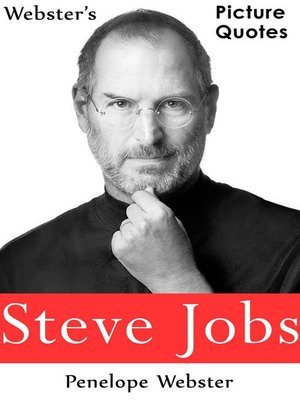 cover image of Webster's Steve Jobs Picture Quotes