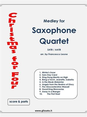 cover image of Christmas for four--Saxophone Quartet (score & parts)