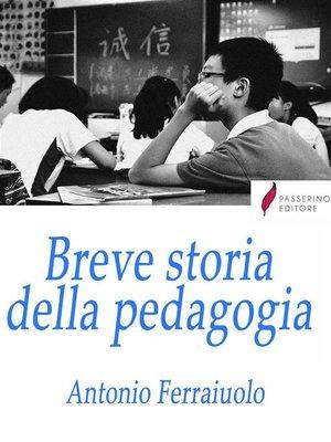 cover image of Breve storia della pedagogia