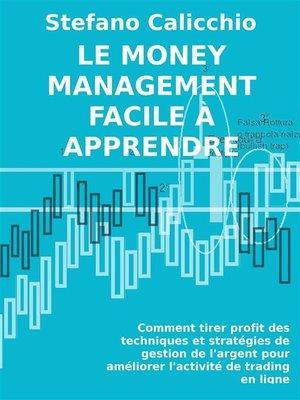 cover image of Le money management facile à apprendre.