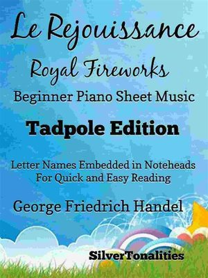 cover image of Le Rejouissance Royal Fireworks Beginner Piano Sheet Music Tadpole Edition