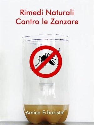 cover image of Rimedi naturali contro le zanzare