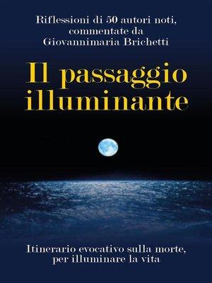 cover image of Il passaggio illuminante
