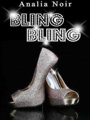 cover image of BLING BLING Volume 1--Grisée par l'inconnu et l'aventure