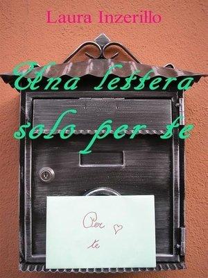 cover image of Una lettera solo per te