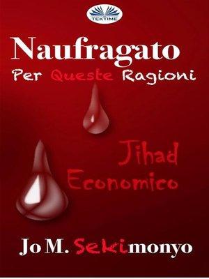 cover image of Naufragato--Per Queste Ragioni