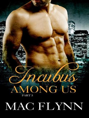 cover image of Incubus Among Us #5--Demon Paranormal Romance