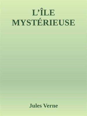 cover image of L'Île mystérieuse