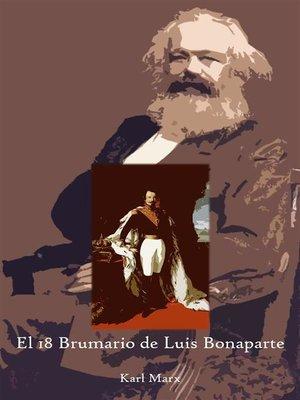 cover image of El 18 Brumario de Luis Bonaparte