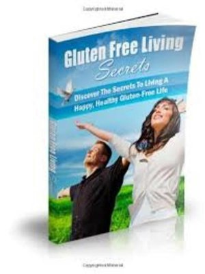 cover image of Gluten Free Living Secrets