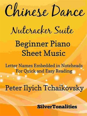 cover image of Chinese Dance Nutcracker Suite Beginner Piano Sheet Music