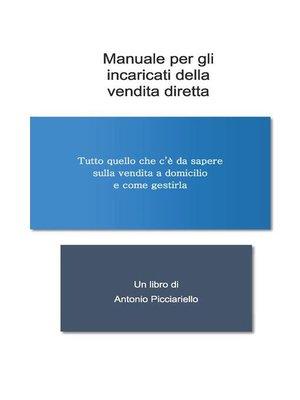 cover image of Il manuale per incaricati alle vendite a domicilio