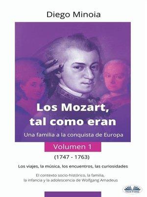 cover image of Los Mozart, Tal Como Eran (Volumen 1)