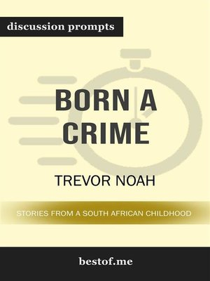 "cover image of Summary--""Born a Crime--Stories from a South African Childhood"" by Trevor Noah 