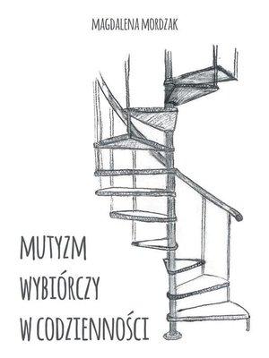 cover image of Mutyzm wybiórczy w codzienności