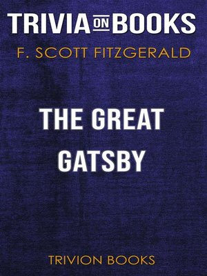 cover image of The Great Gatsby by F. Scott Fitzgerald (Trivia-On-Books)