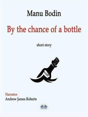 cover image of By the Chance of a Bottle