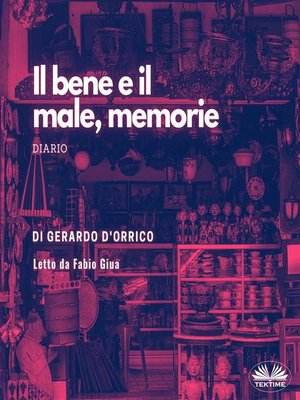 cover image of Il Bene E Il Male, Memorie