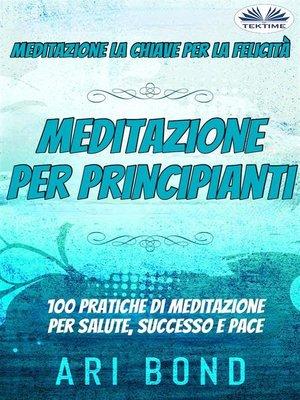 cover image of Meditazione--Per Principianti