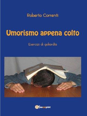 cover image of Umorismo appena colto