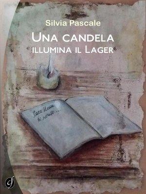 cover image of Una candela illumina il Lager