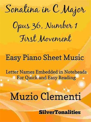 cover image of Sonatina in C Major Opus 36 Number 1 First Movement Easy Piano Sheet Music