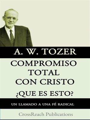 cover image of Compromiso Total Con Cristo