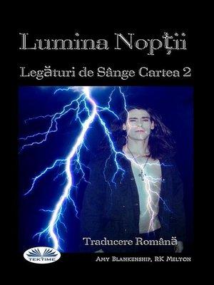 cover image of Lumina Nopții (Legături De Sânge Cartea 2)