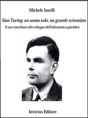 Alan Turing Storia Di Un Enigma Ebook