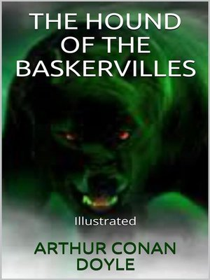 cover image of The Hound of the Baskervilles--Illustrated