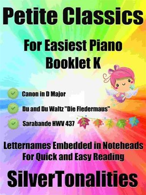 cover image of Petite Classics for Easiest Piano Booklet K