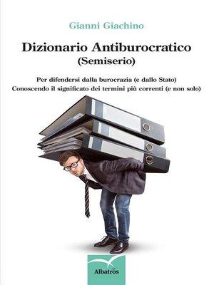 cover image of Dizionario Antiburocratico (Semiserio)